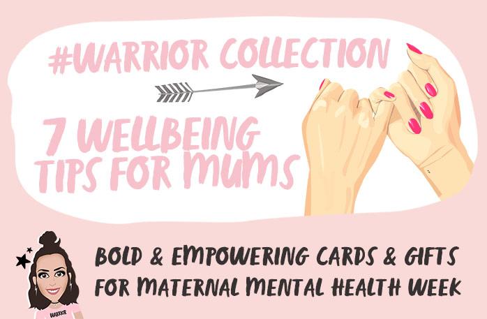 warrior mums wellbeing tips