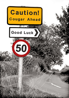 Road Sign 50th Birthday Card