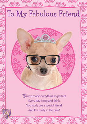 Fabulous Friend Chihuahua Birthday Card