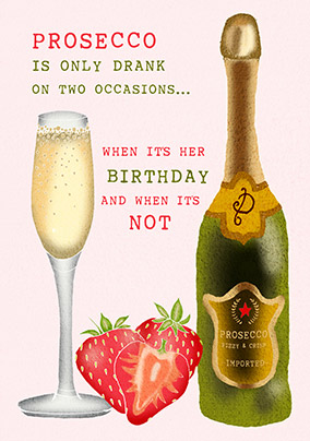 Two Occasions for Prosecco Birthday Card