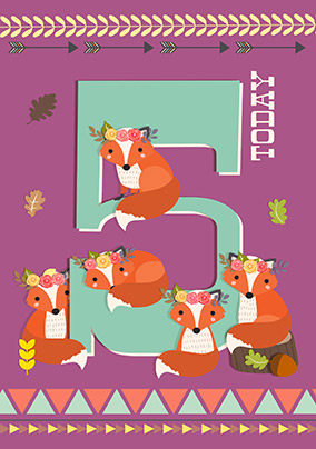 5 Today Girl Foxes Birthday Card - Little And Brave