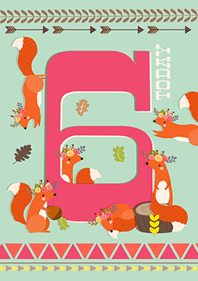 6 Today Girl Squirrel Birthday Card - Little And Brave