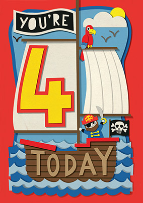 Pirate Ship 4 Today Birthday Card