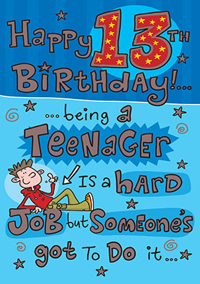 Being a Teenager 13th Birthday Card