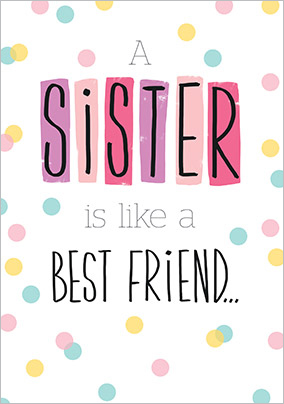 Best Friend Sister Birthday Card