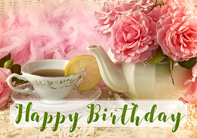 Tea and Pink Flowers Birthday Card