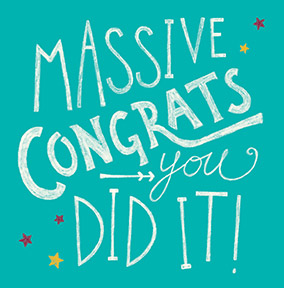 Massive Congrats You Did it! Congratulations Card