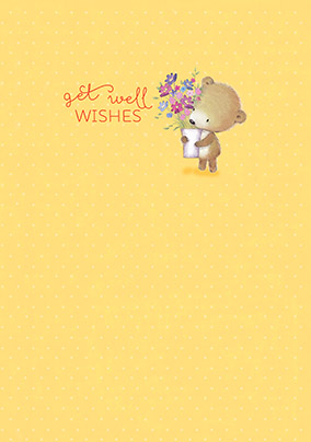 Teddy Bear and Flowers Get Well Soon Card