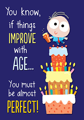 Age Perfect Birthday Card