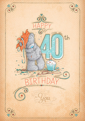 Happy 40th Me to You Birthday Card