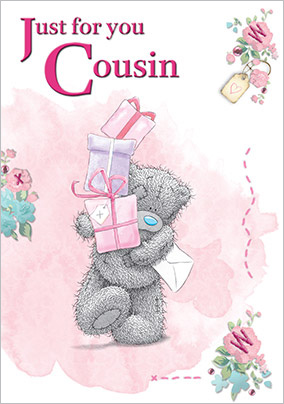 Just for You Cousin Me to You Birthday Card