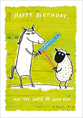 Grintastic Birthday Card - May The Horse Be With You