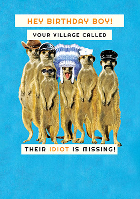 Idiot of the Village Birthday Card