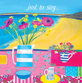 Just to Say general Greeting Card