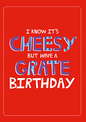 Have a Grate Birthday Card
