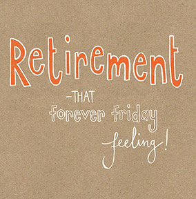 Forever Friday Felling Retirement Congratulations Card