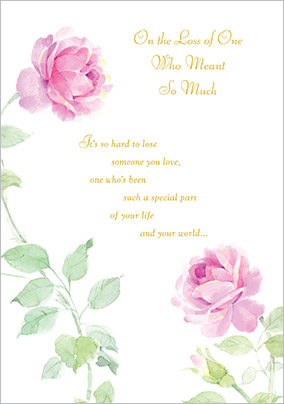One who meant so much Sympathy Card