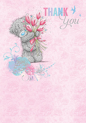 Me to You Tatty Teddy and Tulips Thank You Card
