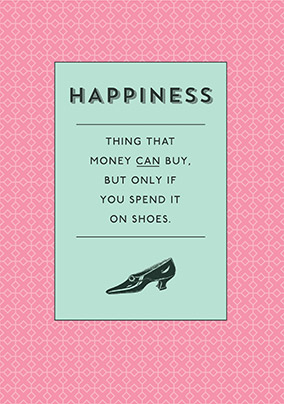 The Meaning of Happiness Greeting Card