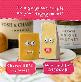 Now And For Cheddar Engagement Card
