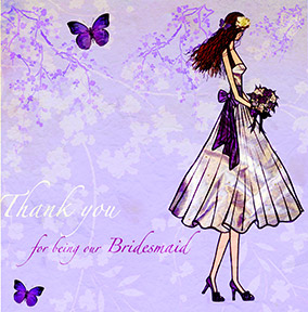 Wedding Card - Thank You For Being Our Bridesmaid