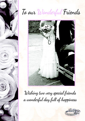 To Wonderful Friends on your Wedding Day Wedding Card