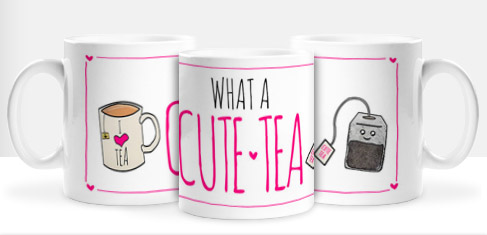 Non Personalised Mug - What A Cute-Tea