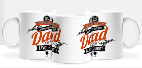 Non Personalised Mug - Dad is my Favourite