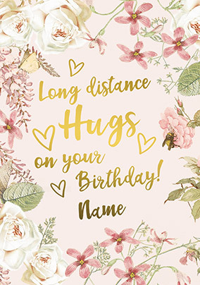Long Distance Hugs personalised Birthday Card