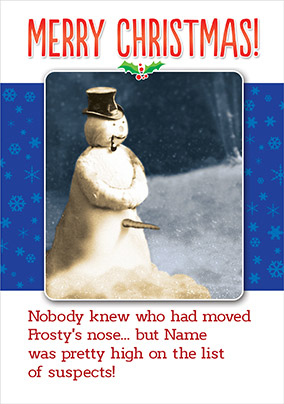 Jolly Follies - Who Moved Frosty's Nose?! Christmas Card