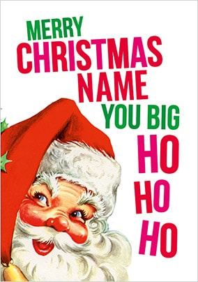 Big Ho Ho Ho Personalised Christmas Card