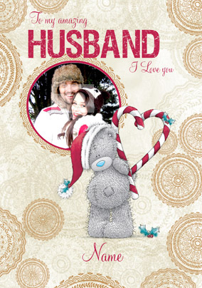 Me To You - Husband Photo Upload Christmas Card