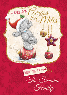 Across the Miles Christmas Card Tatty Teddy - Me to You