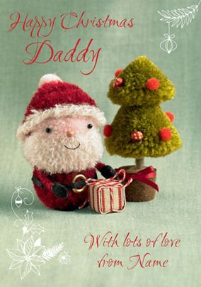 Daddy Christmas Card - Santa Pom Pom Paper Rose