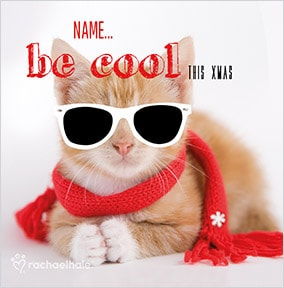 Ginger Kitten be cool Personalised Christmas Card