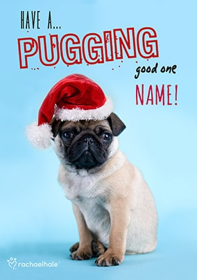 A Pugging Good One Personalised Christmas Card