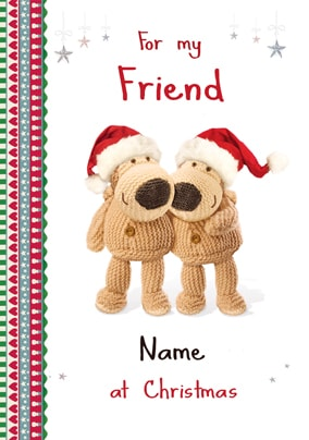 Boofle - For my Friend at Christmas
