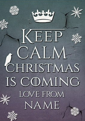 Keep Calm Christmas is Coming Christmas Card