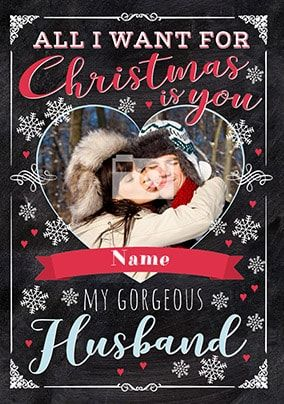 All I Want For Christmas Husband Photo Card