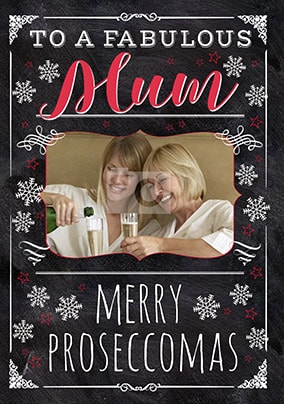 Fabulous Mum Merry Proseccomas Photo Card