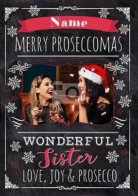 Wonderful Sister Proseccomas Photo Card