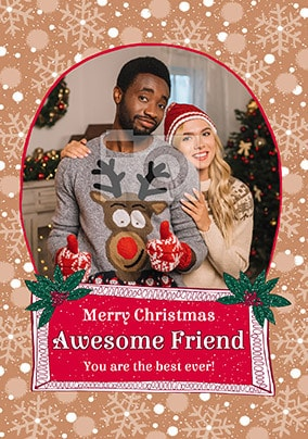 Awesome Friend at Christmas Photo Card