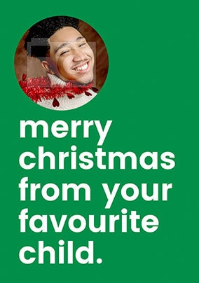 From Your Favourite Child Christmas Photo Card
