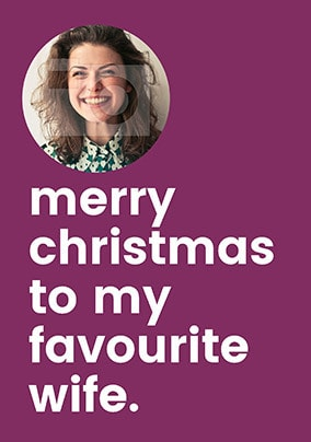 Favourite Wife Photo Christmas Card