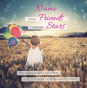 Good Friends Are like Stars Card