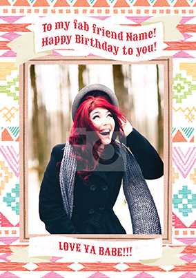 Fab Friend Photo Birthday Card