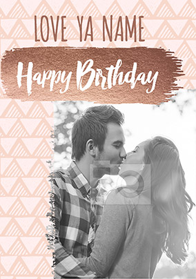 Love Ya Happy Birthday Photo Card
