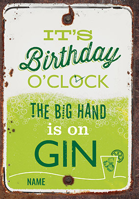 It's Birthday O'clock Gin Birthday Card