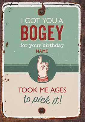 I Got You a Bogey Birthday Card