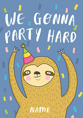 Party Hard Birthday Card Funky Pigeon